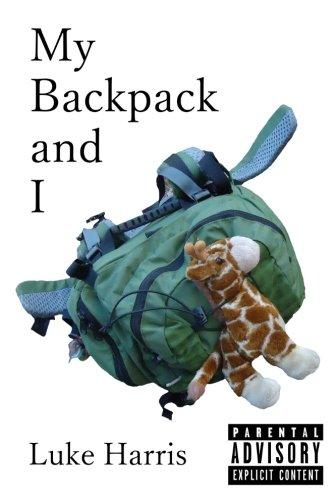 My Backpack and I: Luke Harris