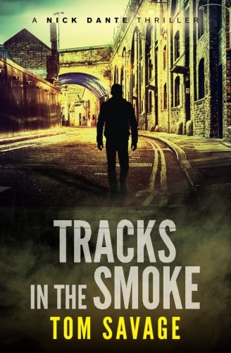 9781522768470: Tracks in the Smoke