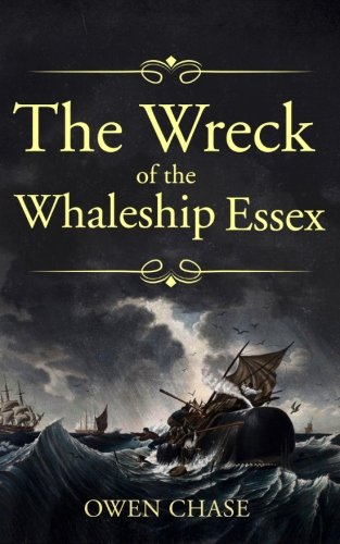 """9781522768579: The Wreck of the Whaleship """"Essex"""""""