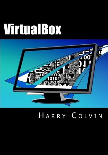 9781522769880: VirtualBox: An Ultimate Guide Book on Virtualization with VirtualBox