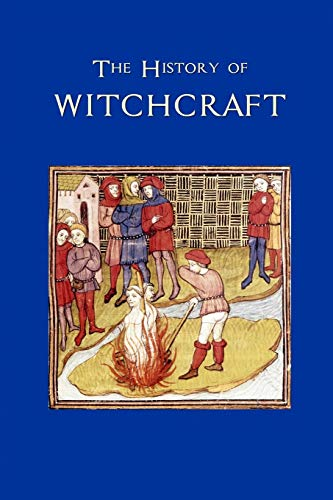 9781522769934: The History of Witchcraft