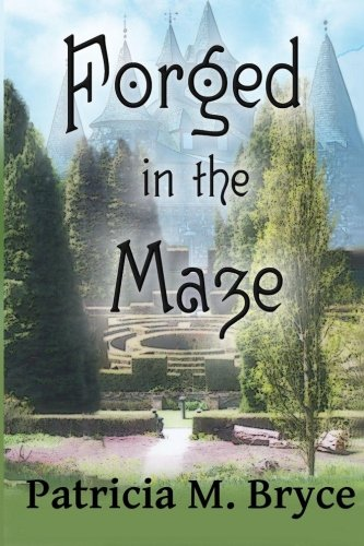 9781522770442: Forged in the Maze (Volume 1)