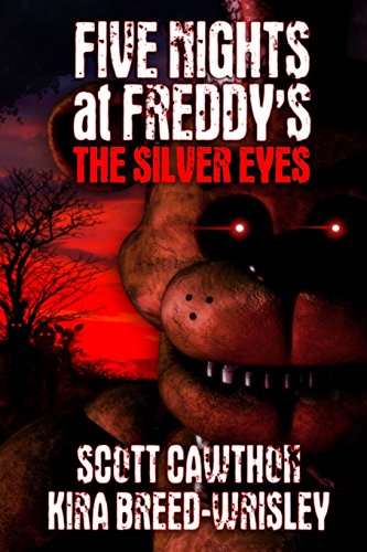 9781522771562: Five Nights at Freddy's: The Silver Eyes