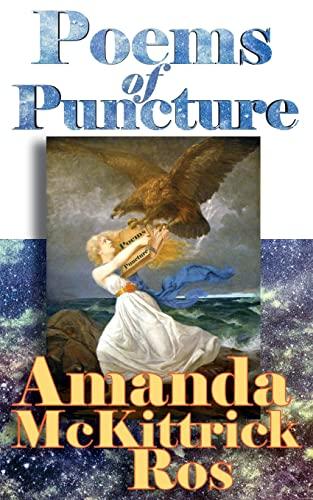 9781522772118: Poems of Puncture (Amanda McKittrick Ros Heritage Collection) (Volume 2)