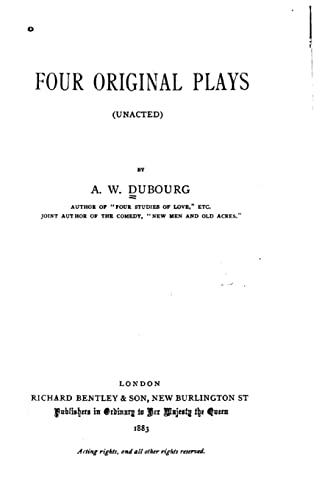 9781522772156: Four Original Plays, Unacted