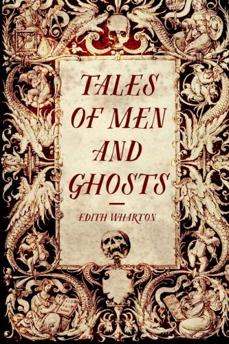9781522772422: Tales of Men and Ghosts