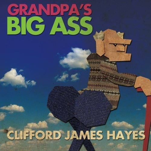 9781522772705: Grandpa's Big Ass