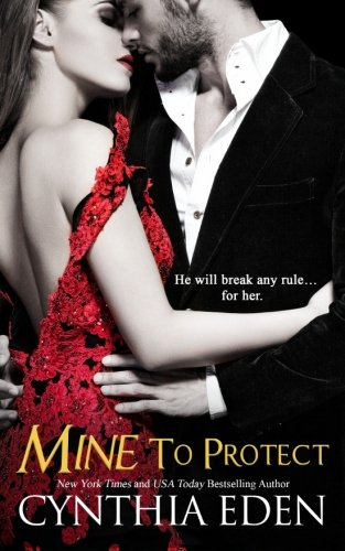 9781522773610: Mine To Protect (Mine - Romantic Suspense) (Volume 6)