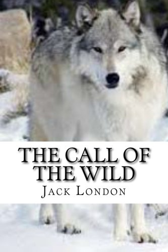 9781522773870: The Call of the Wild