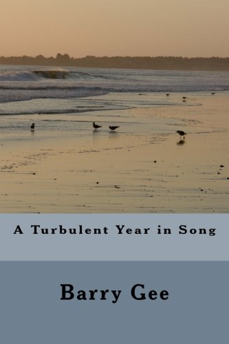9781522775119: A Turbulent Year in Song: The political and sexual awakening of a young man in Liverpool in the 70,s