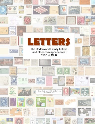 9781522775171: Underwood Family Letters 1958-1988