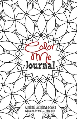 9781522775232: Color Me Journal: Writing Journal Book 1
