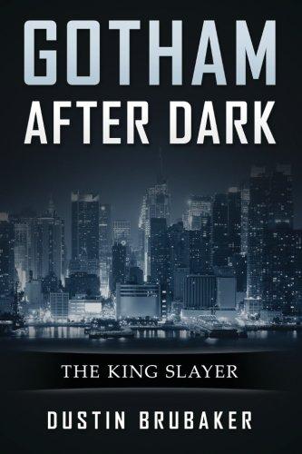9781522776086: Gotham: After Dark - The King Slayer