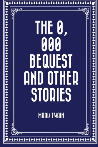 9781522776482: The $30,000 Bequest and Other Stories