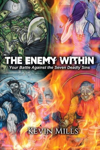 9781522777168: The Enemy Within: Your Battle Against the Seven Deadly Sins