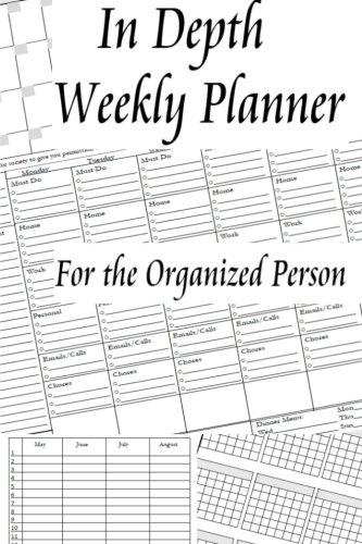 9781522777366: In Depth Weekly Planner: For the Organized Person