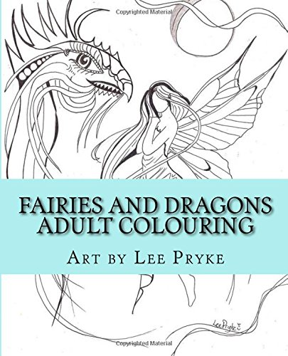 9781522778233: Fairies and Dragons: Adult Colouring Book (Colouring with Artist Lee) (Volume 1)