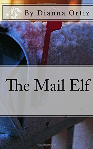 9781522779049: The Mail Elf
