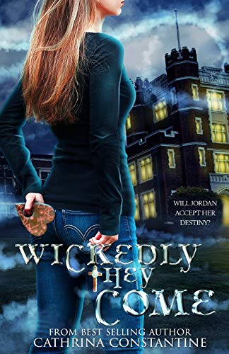 9781522779957: Wickedly They Come (The Wickedly Series) (Volume 1)