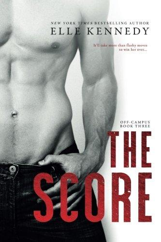 9781522783077: The Score (Off-Campus) (Volume 3)