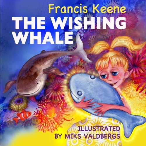 9781522783718: The Wishing Whale