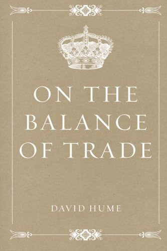 9781522783992: On the Balance of Trade