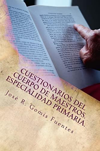 9781522784371: Cuestionarios del Cuerpo de Maestros. Especialidad Primaria. (Spanish Edition)