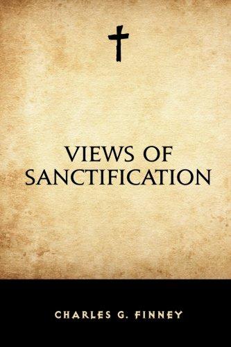 9781522784913: Views of Sanctification
