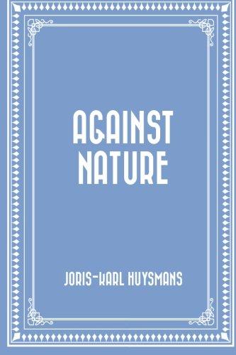 9781522785392: Against Nature