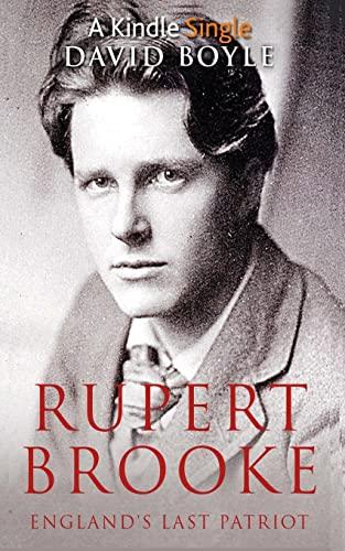 9781522785668: Rupert Brooke: England's Last Patriot