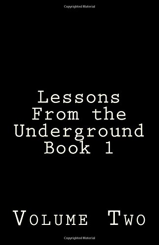 9781522787198: Lessons from the underground