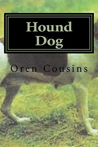 9781522787419: Hound Dog