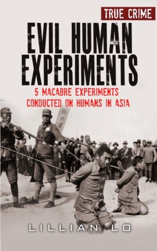 Evil Human Experiments: 5 Macabre Experiments Conducted On Humans In Asia: Lillian Lo