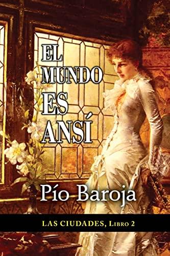 9781522788317: El mundo es ansí (Las Ciudades) (Volume 2) (Spanish Edition)
