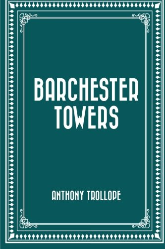 9781522788805: Barchester Towers