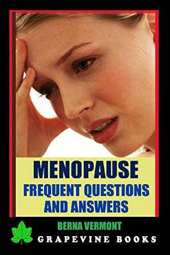 9781522789963: Menopause: Frequent Questions And Answers (Coping With Menopause) (Volume 2)