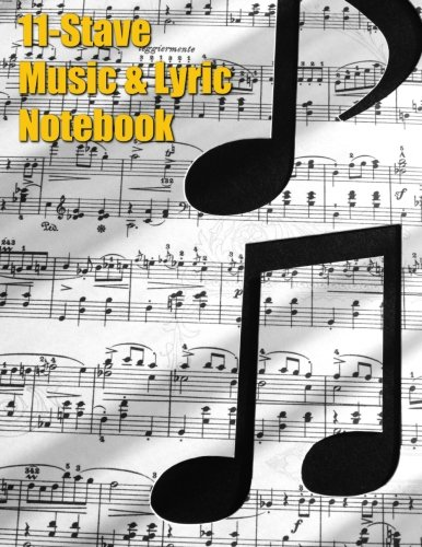 9781522790044: 11-Stave Music & Lyric Notebook - Eighth Notes (Music Composition Books)