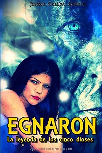 9781522790945: Egnaron: La leyenda de los cinco dioses
