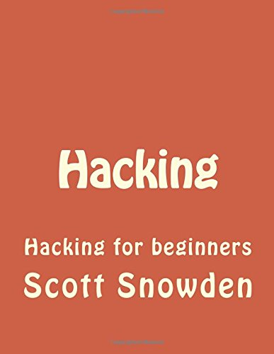 9781522791515: Hacking: Hacking for beginners (Hacking, How to Hack, Hacking for Dummies, Computer Hacking, penetration testing) (Volume 1)