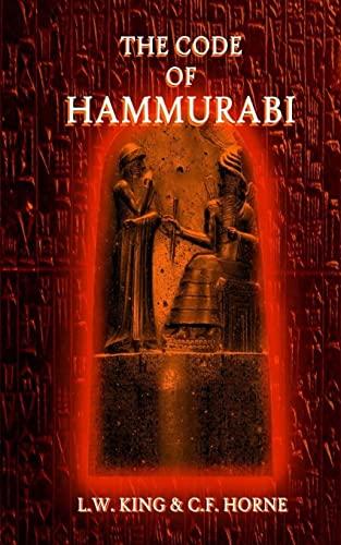 9781522791942: The Code of Hammurabi