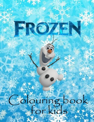 9781522792024: Colouring Book for kids Frozen: Colouring book on Frozen, great for kids to colour. Makes an ideal Christmas and birthday gift.