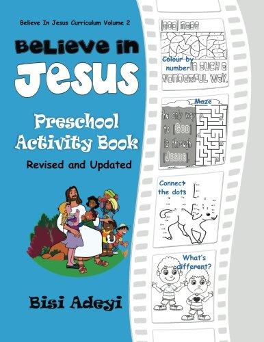 9781522792277: Believe in Jesus: Preschool Activity Book (Believe in Jesus Curriculum) (Volume 2)