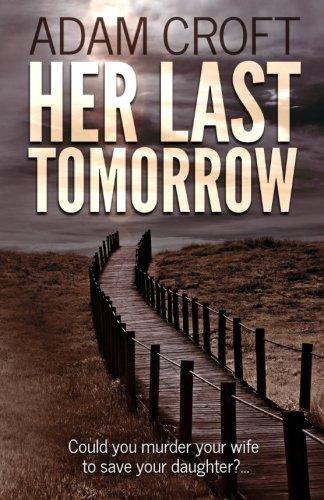 9781522792512: Her Last Tomorrow