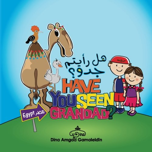 Have you seen Grandad: An amazing adventure in both English and Arabic through Egypt: Dina Amgad ...