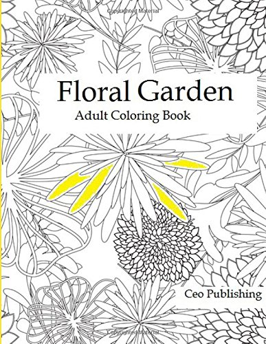 9781522794530: Floral Garden: Adult Coloring Book