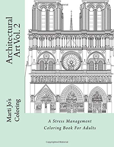 9781522794950: Architectural Art Vol. 2: A Stress Management Coloring Book For Adults