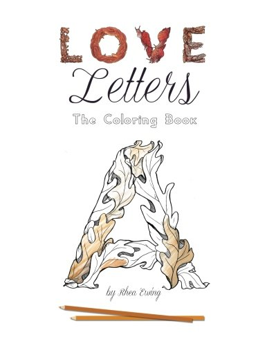 9781522796985: Love Letters: The Coloring Book