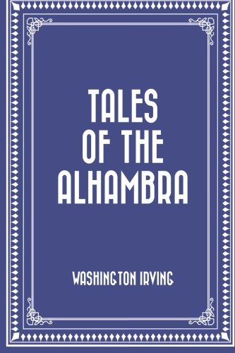 9781522799160: Tales of the Alhambra