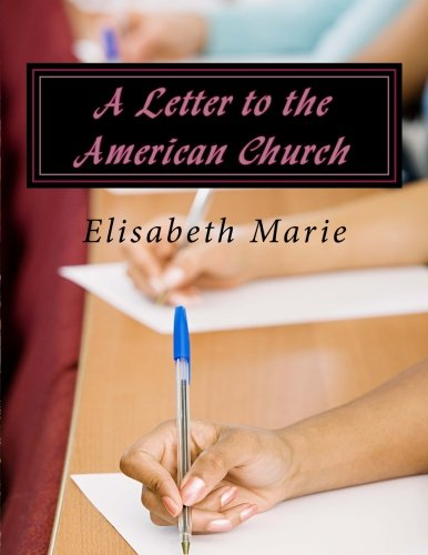 9781522800682: A Letter to the American Church