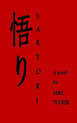 9781522800736: Sartori: A novel by Mike Tucker
